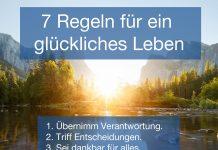 7 Regeln für ein glückliches Leben